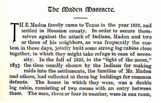 The Maden Masacre story from the book Indian Depredations in Texas by J. W. Wilbarger