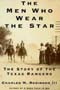 The Men Who Wear the Star by Charles M. Robinson
